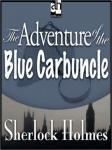 Sherlock Holmes: The Adventure of the Blue Carbuncle, Sir Arthur Conan Doyle