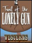 Trail of the Lonely Gun, Les Savage Jr.
