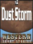 Dust Storm, Max Brand