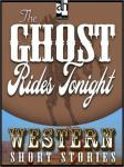 Ghost Rides Tonight, Max Brand