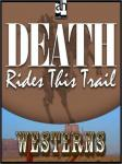 Death Rides this Trail, Steve Frazee