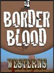 Border Blood, T.T. Flynn