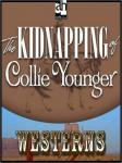 Kidnapping of Collie Younger, Zane Grey