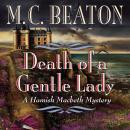 Death of a Gentle Lady, M. C. Beaton