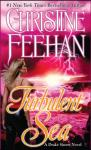Turbulent Sea, Christine Feehan