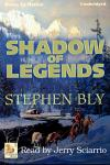 Shadow of Legends, Stephen Bly