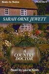 Country Doctor, Sarah Orne Jewett