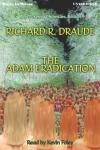 Adam Eradication, Richard R. Draude