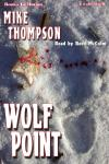 Wolf Point, Mike Thompson