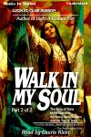 Walk In My Soul Pt 2, Lucia St. Clair Robson