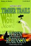 Timber Trails, Loren Robinson