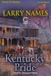 Kentucky Pride, Larry Names