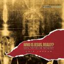 Who is Jesus, Really?: Man, Myth, or Messiah, Chip Ingram