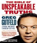Bible of Unspeakable Truths, Greg Gutfeld