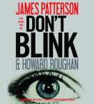 Don't Blink, Howard Roughan, James Patterson