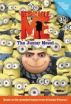 Despicable Me: The Junior Novel: The Junior Novel, Annie Auerbach
