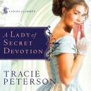 A Lady of Secret Devotion Audiobook