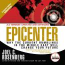 Epicenter: Why the Current Rumblings in the Middle East Will Change Your Future, Joel C Rosenberg