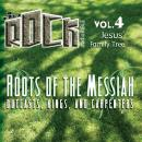 Roots of the Messiah: Outcasts, Kings, and Carpenters Audiobook