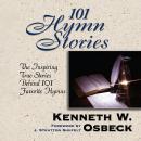 101 Hymn Stories Audiobook