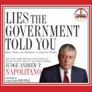 Lies the Government Told You: Myth, Power and Deception in American History Audiobook