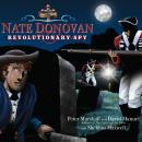 Nate Donovan: Revolutionary Spy Audiobook
