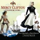 Mercy Clifton: Pilgrim Girl Audiobook