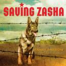 Saving Zasha Audiobook