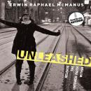 Unleashed: Release the Untamed Faith Within, Erwin Raphael McManus