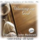 Waiting On God Audiobook