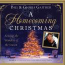 A Homecoming Christmas: Sensing the Wonders of the Season Audiobook