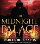 Midnight Palace, Carlos Ruiz Zafon