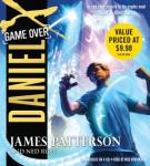 Daniel X: Game Over: Game Over, Ned Rust, James Patterson