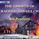 Ghosts of Ragged-Ass Gulch, Bill Pronzini