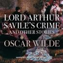 Lord Arthur Savile's Crime & Other Stories