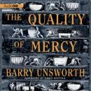 Quality of Mercy, Barry Unsworth