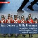 Arabus Family Trilogy, Book One: War Comes to Willy Freeman, Christopher Collier, James Lincoln Collier