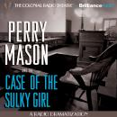 Perry Mason and the Case of the Sulky Girl, Erle Stanley Gardner, M. J. Elliott