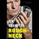 Roughneck Audiobook