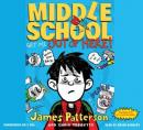 Middle School: Get Me out of Here!, Chris Tebbetts, James Patterson