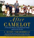 After Camelot: A Personal History of the Kennedy Family--1968 to the Present Audiobook