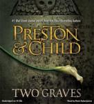 Two Graves, Lincoln Child, Douglas Preston
