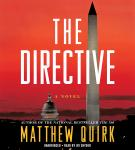 The Directive: A Novel Audiobook