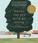 Riding the Bus with My Sister: A True Life Journey, Rachel Simon
