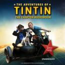 The Adventures of Tintin: The Chapter Book, Stephanie True Peters