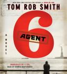 Agent 6, Tom Rob Smith