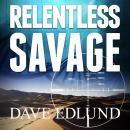 Relentless Savage Audiobook
