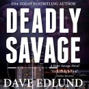 Deadly Savage Audiobook