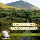 The Pig Goes to Hog Heaven Audiobook