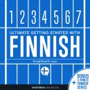 Learn Finnish - Ultimate Getting Started with Finnish, Innovative Language Learning